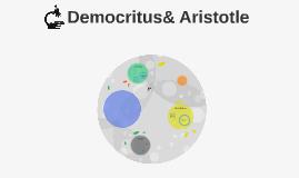 Democritus & Aristotle