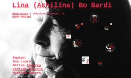 Lina (Achilina) Bo Bardi