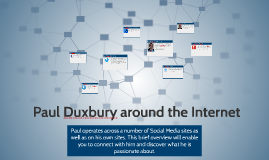 Paul Duxbury - Around The Internet