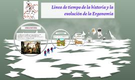 Linea de tiempo de la historia y la evolucion de laa Ergonom