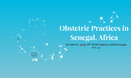 Obstetric Practices in Senegal, Africa