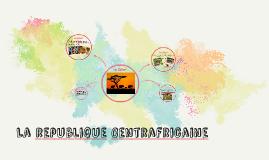 La republique Centrafricaine
