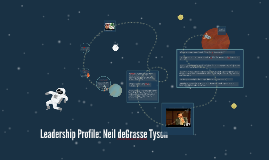 Neil DeGrasse Tyson Leadership profile