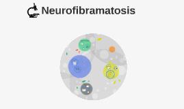 Neurofibramatosis