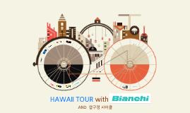 HAWAII TOUR with Bianchi