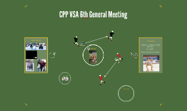 CPP VSA 6th General Meeting