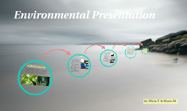 Environmental Presentation