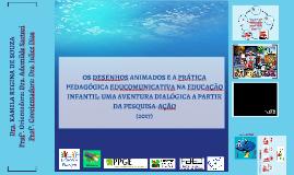 Cópia de Trajetória de Pesquisa em Educomunicação e Educação Infantil - A GENTE VIVE A APRENDE AO MESMO TEMPO