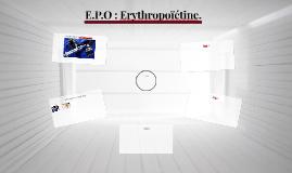 E.P.O : Erythropoïétine.