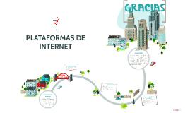 Copy of PLATAFORMAS DE INTERNET