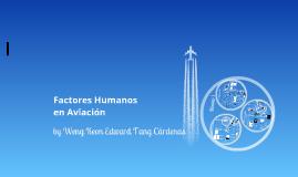 Copy of Factores Humanos en Aviación