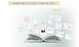 Copy of HABERMAS Y LA TEORÍA DE LA ACCIÓN COMUNICATIVA