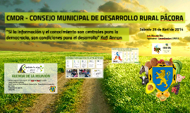 CMDR - CONSEJO MUNICIPAL DE DESARROLLO RURAL PÁCORA