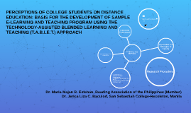 Copy of PERCEPTIONS OF COLLEGE STUDENTS ON DISTANCE EDUCATION: BASIS