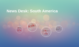 News Desk: South America