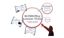 EnVISIONing Loudoun Vision
