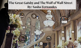 The Great Gatsby and The wolf of wall street