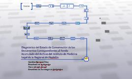 Diagnóstico de estado de conservación del Fondo Acumulado de IML