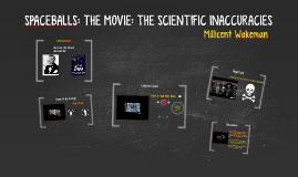 SPACEBALLS: THE MOVIE: THE SCIENTIFIC ACCURACIES