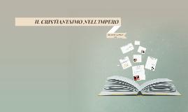 IL CRISTIANESIMO NELL' IMPERO ROMANO