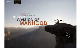 Copy of SFC Knights Tales - A Vision of Manhood (Session 2)