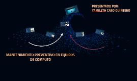 MANTENIMIENTO PREVENTIVO EN EQUIPOS DE COMPUTO