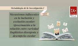 Mecanismos influyentes en la inclusión y exclusión escolar: