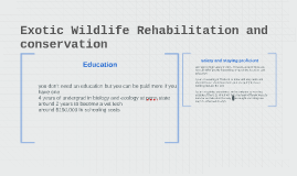 Exotic Wildlife Rehabilitation and conservation