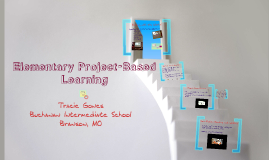 Elementary Project-Based Learning