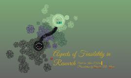 Aspects of Feasibility in Research