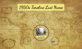 1930s Timeline Last Name