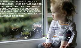 CONSECUENCIAS PSICOLOGICAS Y FISICAS EN NIÑOS DE 7 A 15 AÑOS