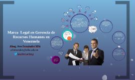 Copy of Marco  Legal en Gerencia de Recursos Humanos