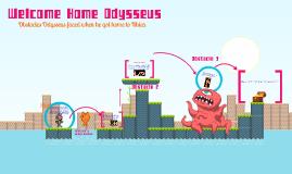 Copy of Welcome Home Odysseus!