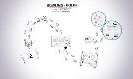 BOWLING - BOLOS