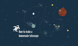 How to make a homemade telescope