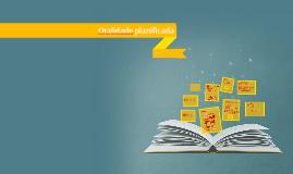 Oralidade planificada - Tema 7