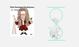 Copy of Fluidos Newtonianos & No-Newtonianos
