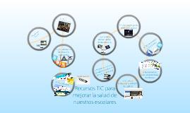 Salud Escolar 2.0. - Recursos TIC para mejorar la Salud de nuestros escolares