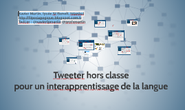 Tweeter hors classe pour un interapprentissage de la langue