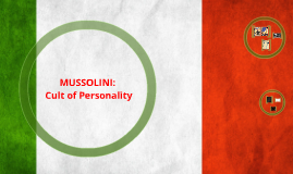 Copy of Mussolini-Cult of Personality:youth education