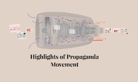 Copy of Highlights of Propaganda Movement