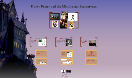 Harry Potter and the Misdirected Stereotypes