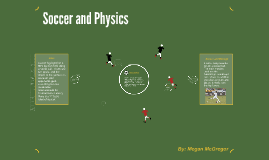 Soccer and Physics