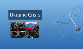 Copy of Ukraine Crisis