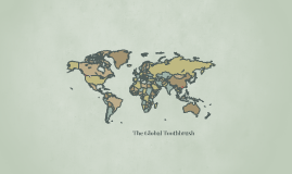 The global Toothbrush