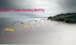 Chapter 6 Understanding Identity