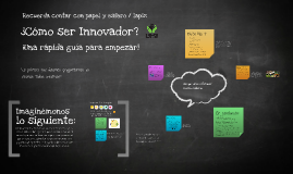 Innovación, ¿Cómo empezar?