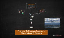 Proyecto de Hidrogeología  en el Municipio de El Crucero