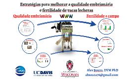Estrategia de manejo para incrementar la calidad embrionaria y la fertilidad en vacas lecheras